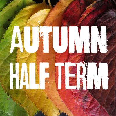 Autumn Half Term
