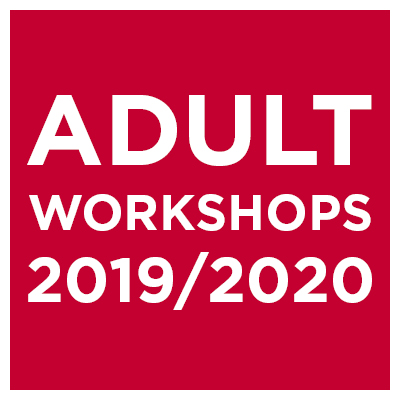ADULT WORKSHOPS