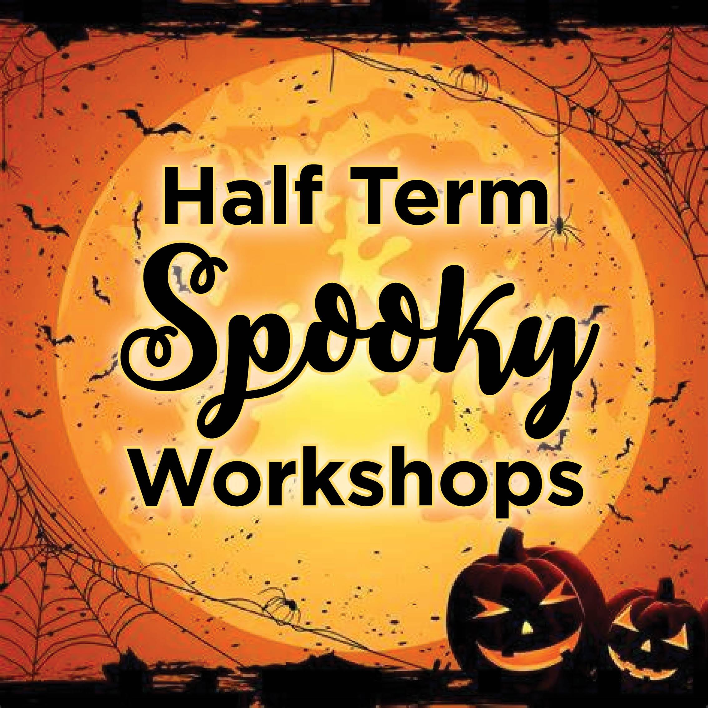 October Half Term Workshops