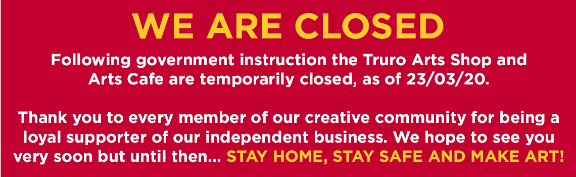Truro Arts Company - temporarily closed.